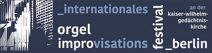 Internationales Orgelimprovisationsfestival Berlin